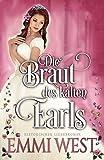 Die Braut des kalten Earls: Historischer Liebesroman