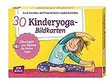 30 Kinderyoga-Bildkarten: Übungen und Reime für kleine Yogis (Körperarbeit und innere Balance. 30 Ideen auf Bildkarten)