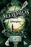 Seelenlos: Splitterglanz (Band 1)