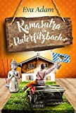 KAMASUTRA IN UNTERFILZBACH: Krimikomödie aus Niederbayern