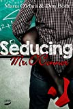 Seducing Mr. O'Connor (Mr. O'Connor Reihe 1)