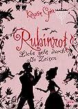 Rubinrot (Liebe geht durch alle Zeiten, Band 1)